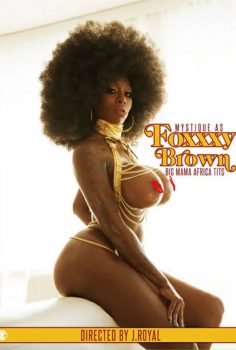 Foxxxy Brown: Big Mama Africa Tits